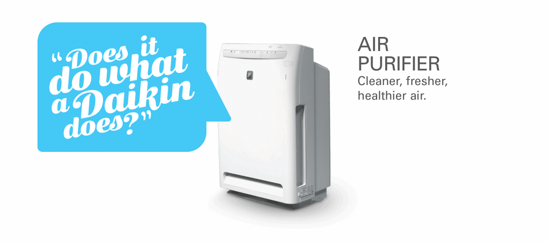 Air Purifier. Cleaner, fresher, healthier air. Does it do what a Daikin does?